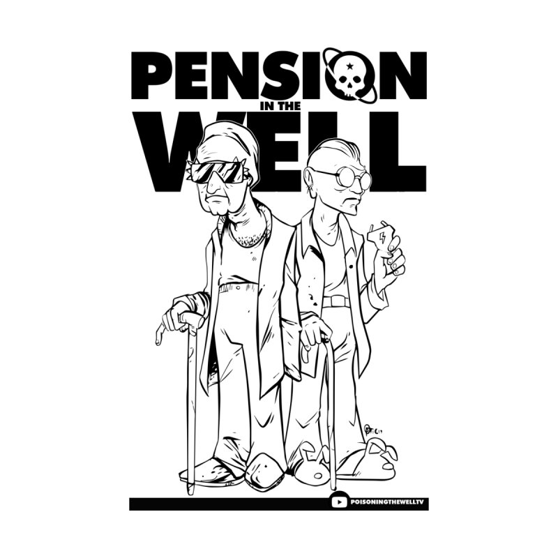 Pension in the Well by Poisoning the Well Swag Shop
