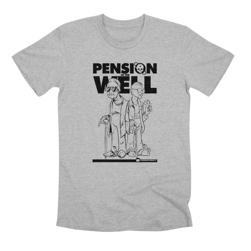 Pension in the Well Men's Premium T-Shirt by Poisoning the Well Swag Shop
