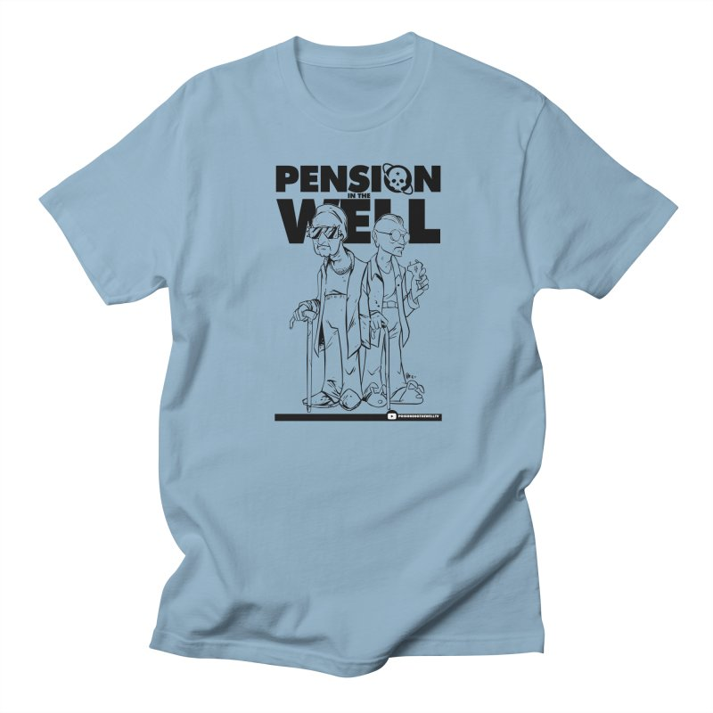 Pension in the Well Women's Regular Unisex T-Shirt by Poisoning the Well Swag Shop