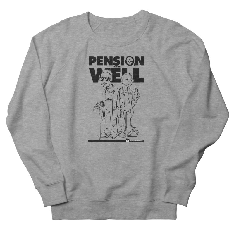 Pension in the Well Men's French Terry Sweatshirt by Poisoning the Well Swag Shop