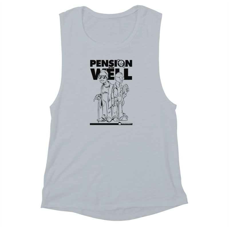 Pension in the Well Women's Muscle Tank by Poisoning the Well Swag Shop