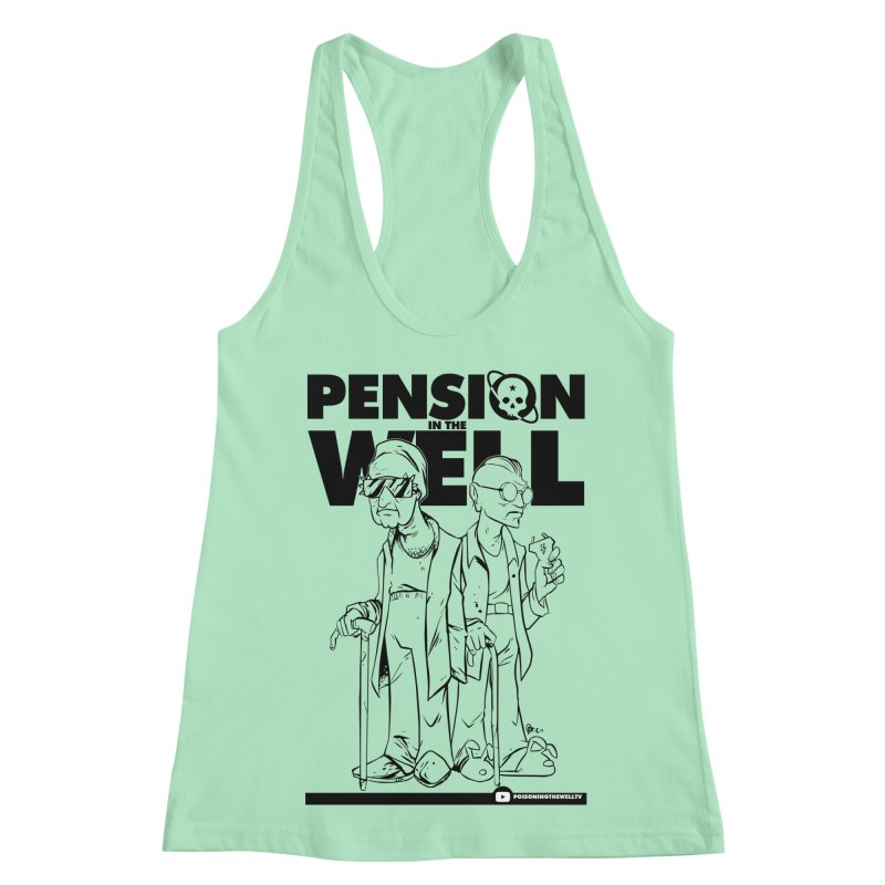 Pension in the Well Women's Racerback Tank by Poisoning the Well Swag Shop