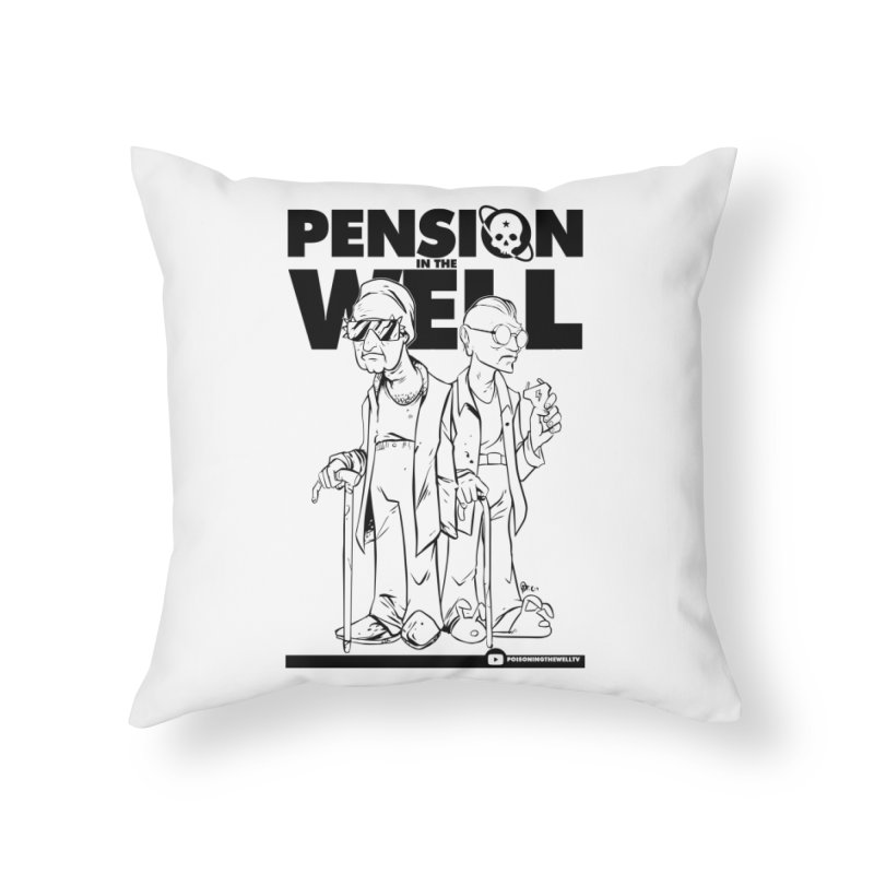 Pension in the Well Home Throw Pillow by Poisoning the Well Swag Shop