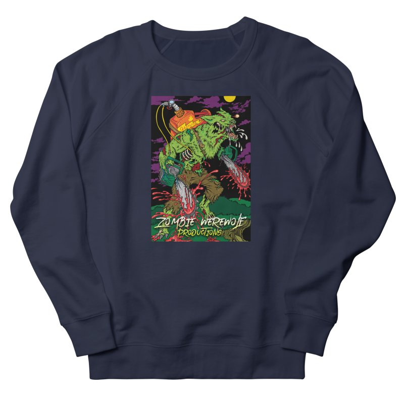 Zombie Werewolf Productions Men's French Terry Sweatshirt by Poisoning the Well Swag Shop