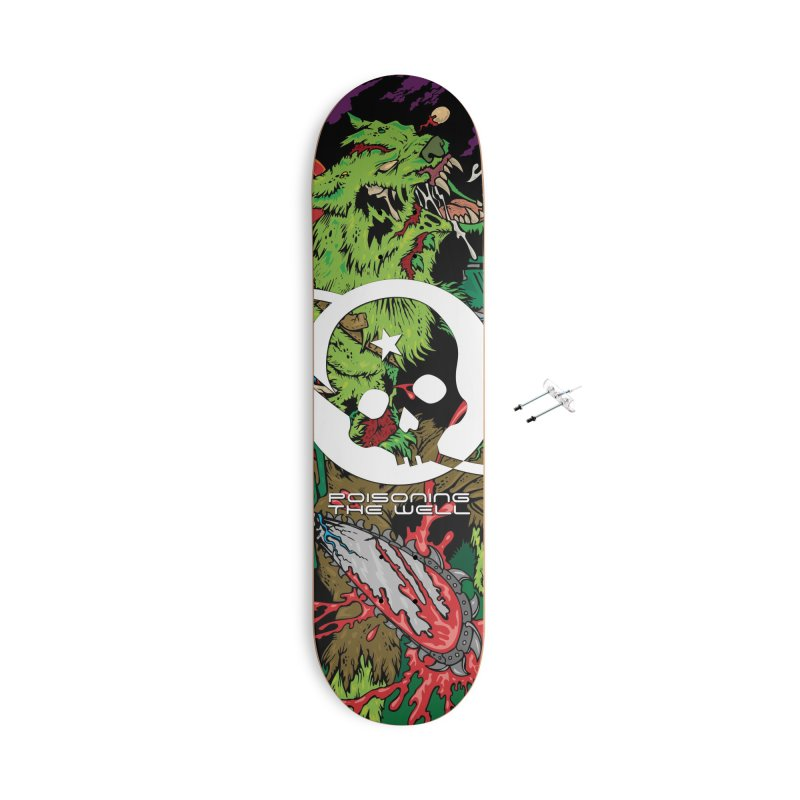The Zombie Werewolf Accessories With Hanging Hardware Skateboard by Poisoning the Well Swag Shop
