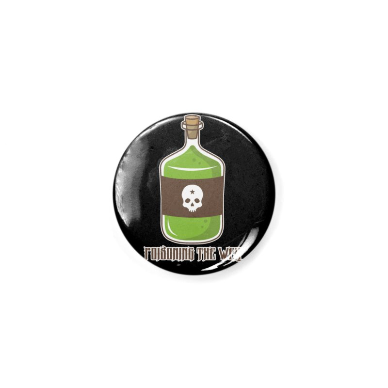 Classic Bottle of Poison Accessories Button by Poisoning the Well Swag Shop