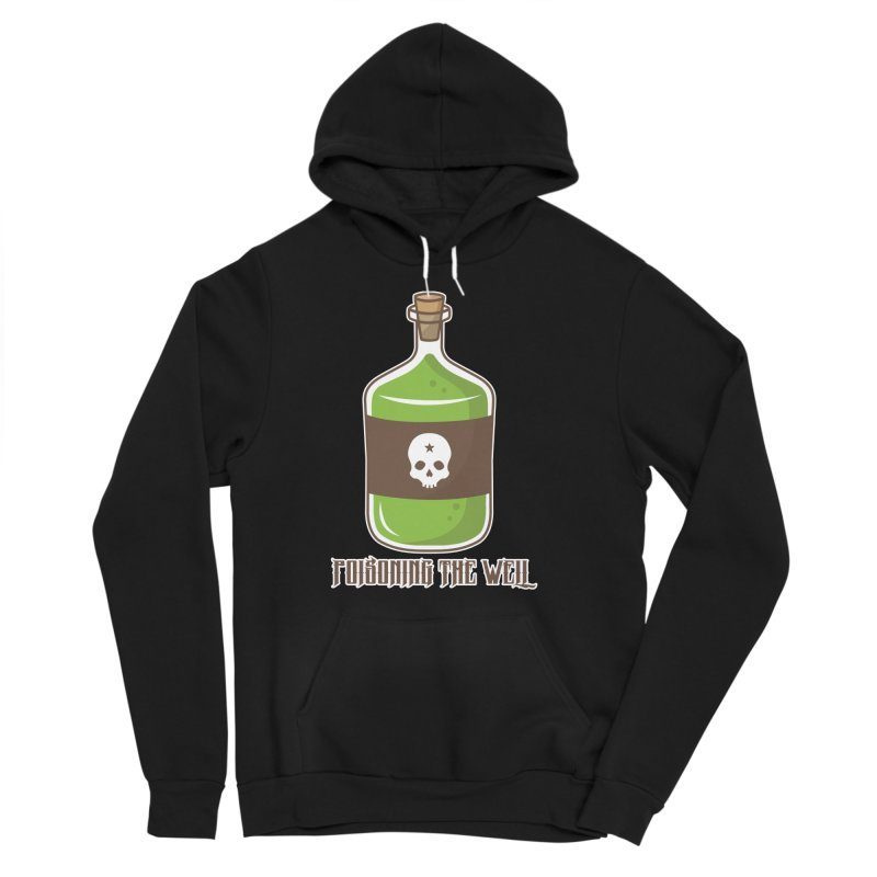 Classic Bottle of Poison Women's Sponge Fleece Pullover Hoody by Poisoning the Well Swag Shop