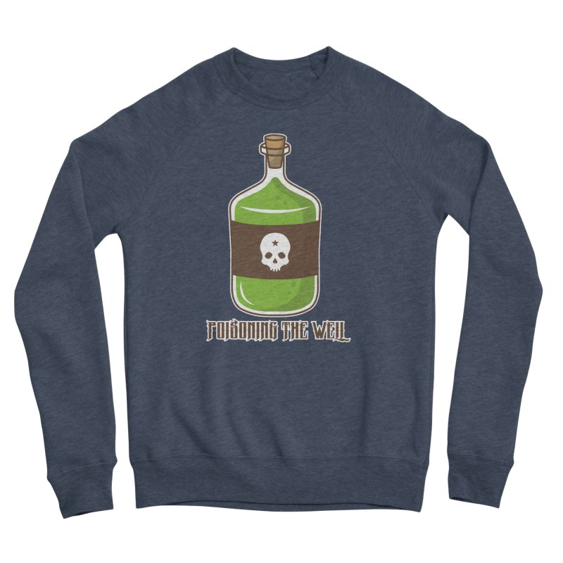 Classic Bottle of Poison Logo Women's Sponge Fleece Sweatshirt by Poisoning the Well Swag Shop