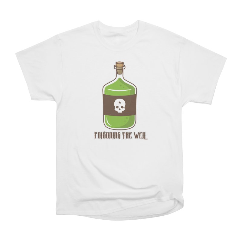 Classic Bottle of Poison Women's Heavyweight Unisex T-Shirt by Poisoning the Well Swag Shop