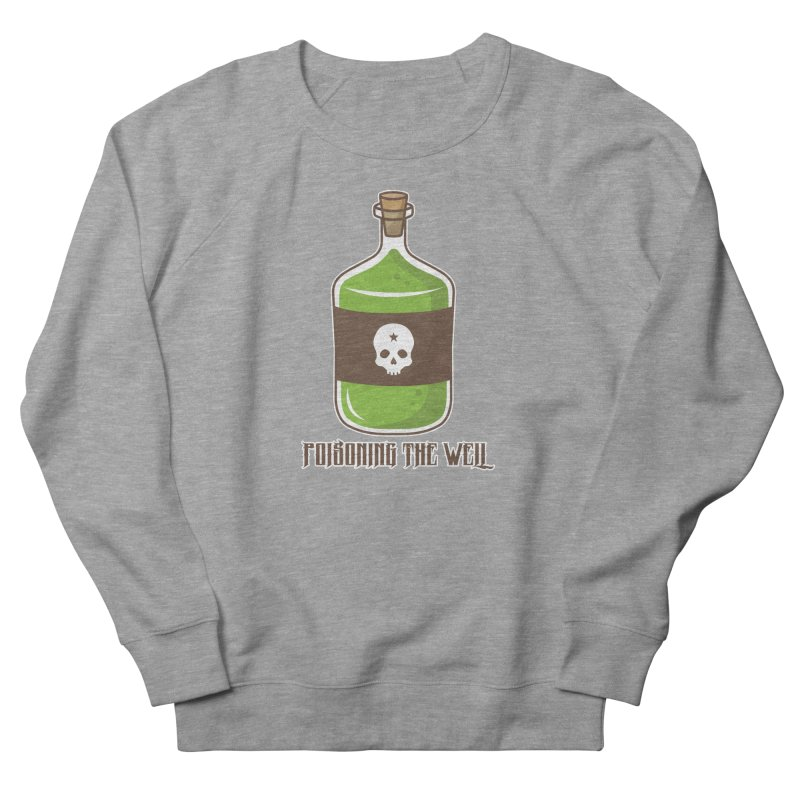 Classic Bottle of Poison Logo Women's French Terry Sweatshirt by Poisoning the Well Swag Shop
