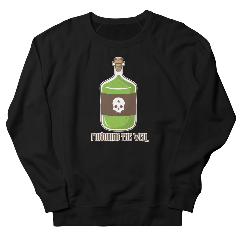 Classic Bottle of Poison Women's French Terry Sweatshirt by Poisoning the Well Swag Shop