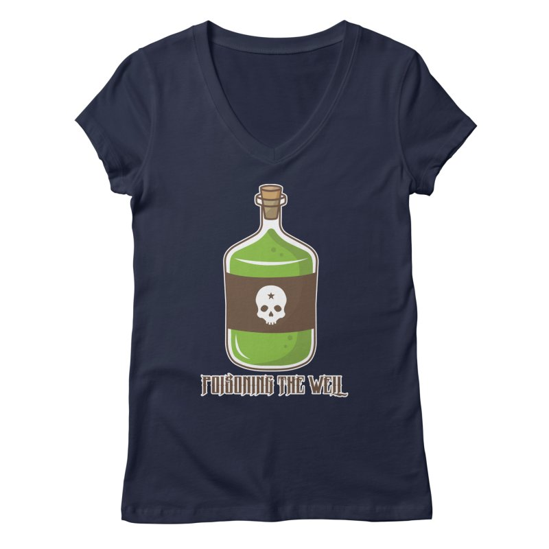 Classic Bottle of Poison Women's Regular V-Neck by Poisoning the Well Swag Shop