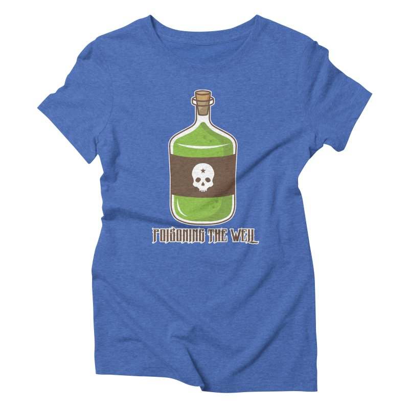 Classic Bottle of Poison Women's Triblend T-Shirt by Poisoning the Well Swag Shop