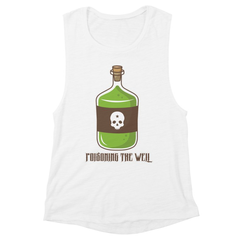 Classic Bottle of Poison Women's Muscle Tank by Poisoning the Well Swag Shop
