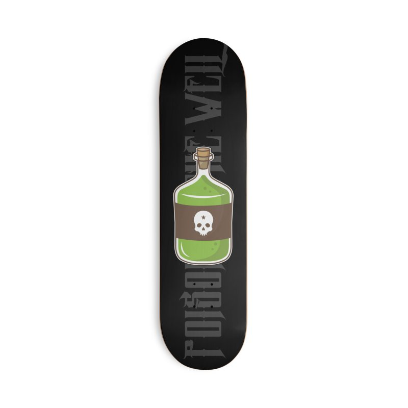 Classic Bottle of Poison Accessories Deck Only Skateboard by Poisoning the Well Swag Shop