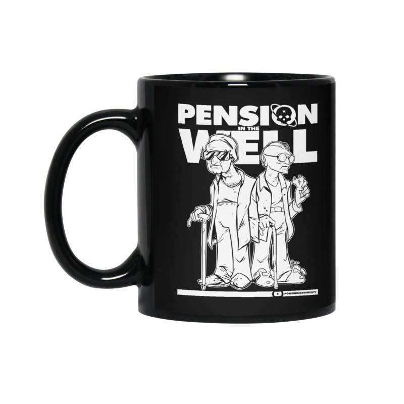 Pension in the Well (White Print) Accessories Standard Mug by Poisoning the Well Swag Shop