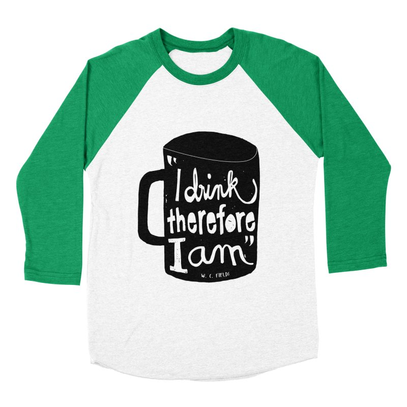 I drink, therefore I am Men's Baseball Triblend T-Shirt by puchulies's Artist Shop