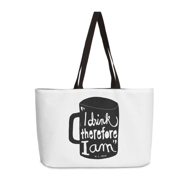 I drink, therefore I am Accessories Bag by puchulies's Artist Shop