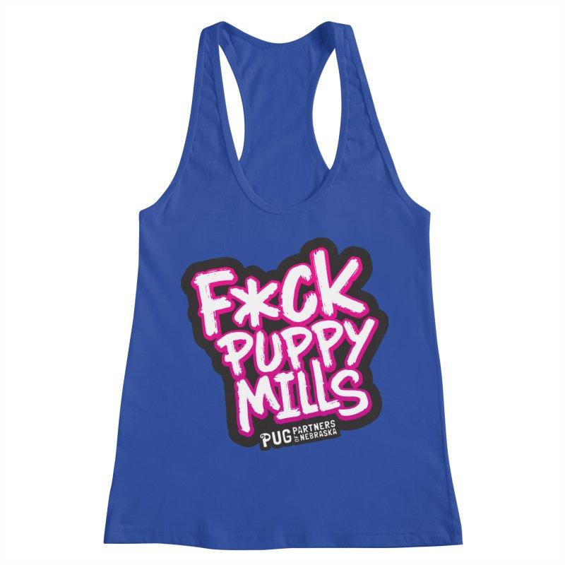 F*CK Puppy Mills Women's Racerback Tank by Pug Partners of Nebraska