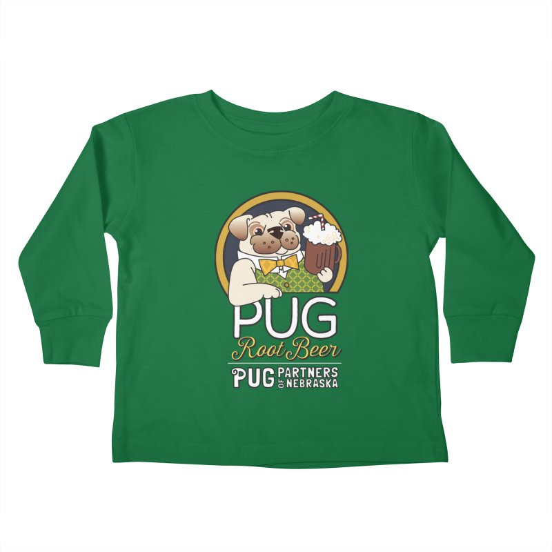Pug Root Beer - Green Kids Toddler Longsleeve T-Shirt by Pug Partners of Nebraska