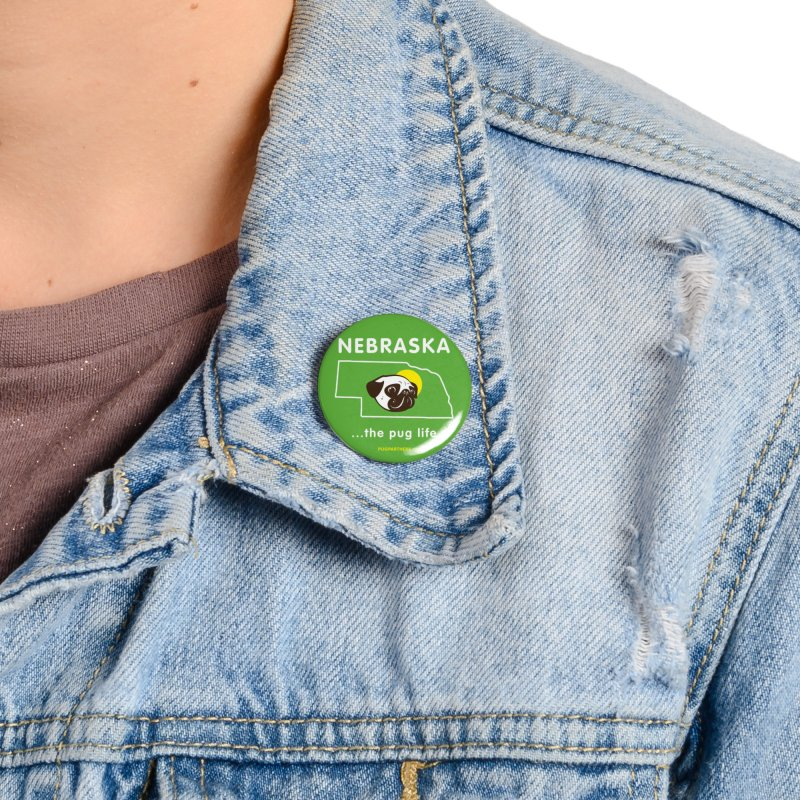 Nebraska: The Pug Life Accessories Button by Pug Partners of Nebraska
