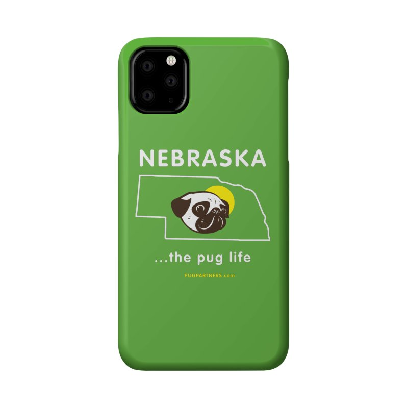 Nebraska: The Pug Life Accessories Phone Case by Pug Partners of Nebraska