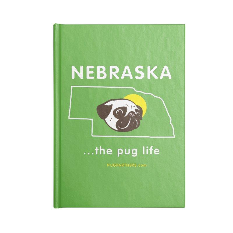 Nebraska: The Pug Life Accessories Lined Journal Notebook by Pug Partners of Nebraska