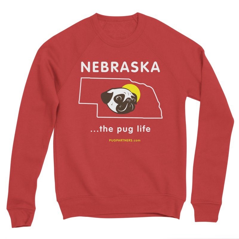 Nebraska: The Pug Life Women's Sponge Fleece Sweatshirt by Pug Partners of Nebraska
