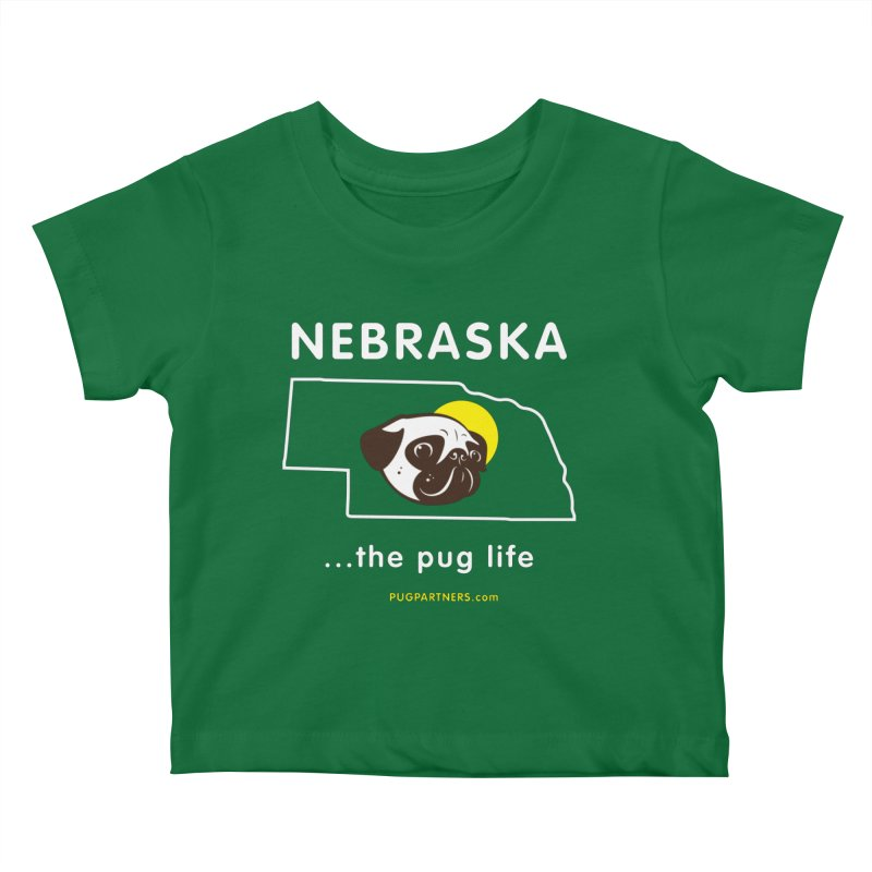 Nebraska: The Pug Life Kids Baby T-Shirt by Pug Partners of Nebraska