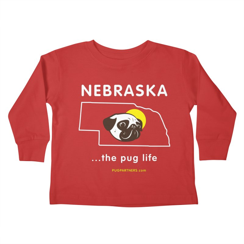 Nebraska: The Pug Life Kids Toddler Longsleeve T-Shirt by Pug Partners of Nebraska