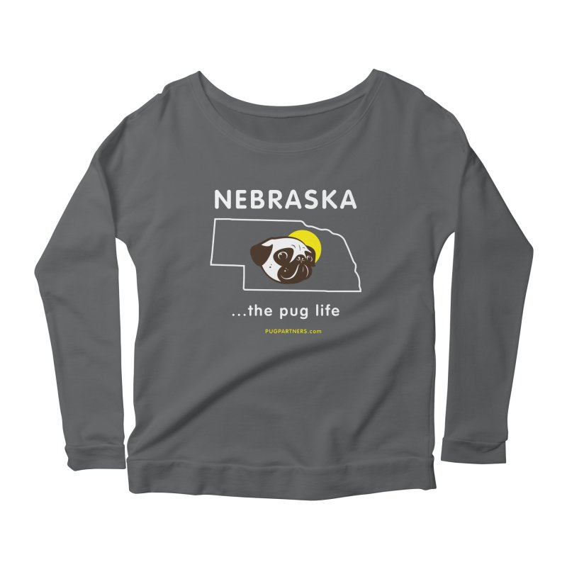 Nebraska: The Pug Life Women's Scoop Neck Longsleeve T-Shirt by Pug Partners of Nebraska