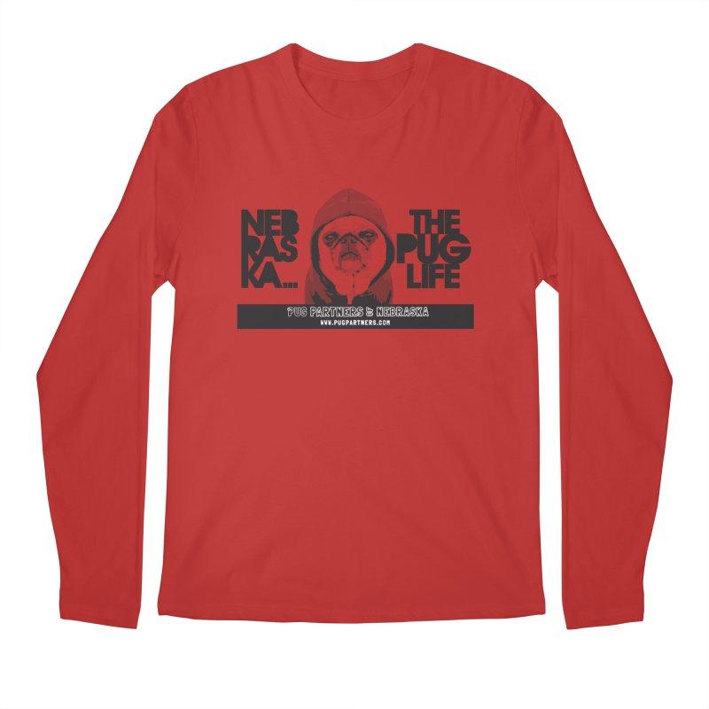 The Pug Life Men's Longsleeve T-Shirt by Pug Partners of Nebraska