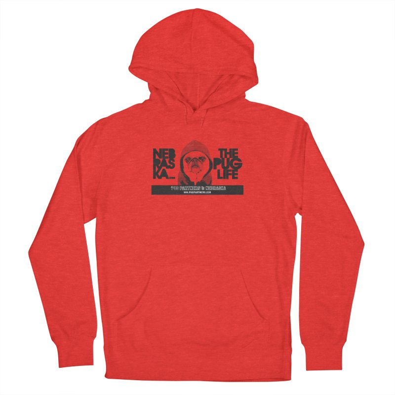 The Pug Life Women's Pullover Hoody by Pug Partners of Nebraska