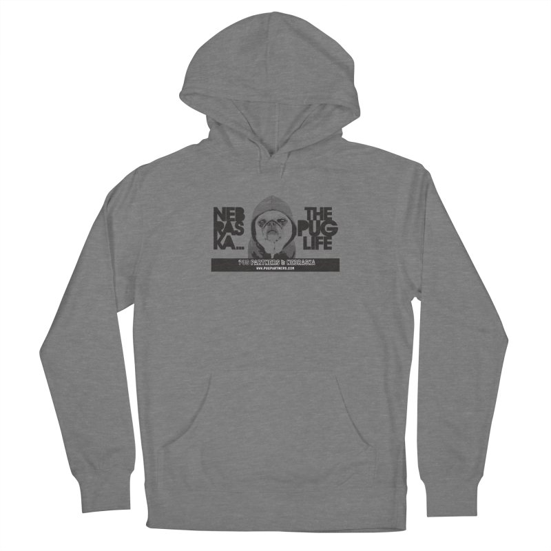 The Pug Life Men's Pullover Hoody by Pug Partners of Nebraska