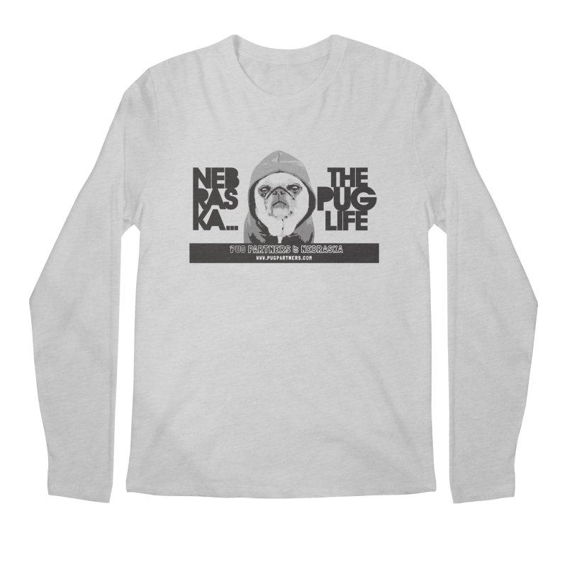 The Pug Life Men's Regular Longsleeve T-Shirt by Pug Partners of Nebraska