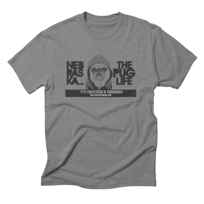 The Pug Life Men's Triblend T-Shirt by Pug Partners of Nebraska