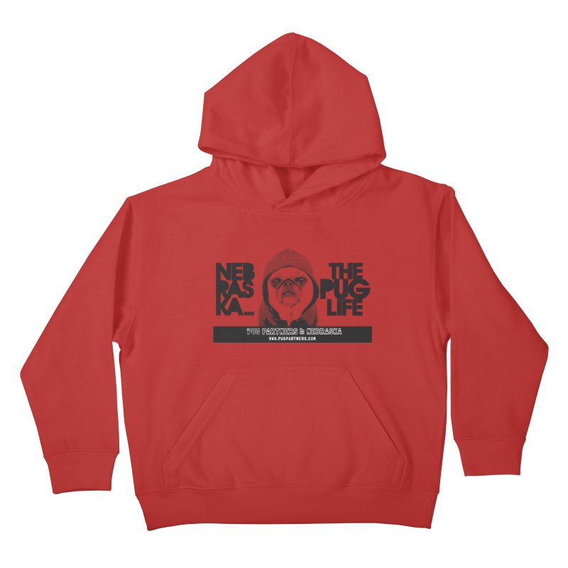 The Pug Life Kids Pullover Hoody by Pug Partners of Nebraska