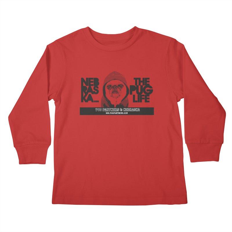The Pug Life Kids Longsleeve T-Shirt by Pug Partners of Nebraska