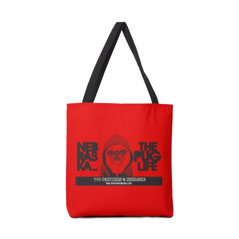 The Pug Life Accessories Tote Bag Bag by Pug Partners of Nebraska