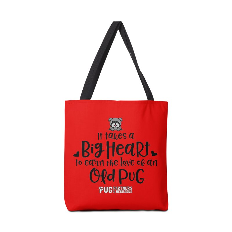 Big Heart for an Old Pug Accessories Tote Bag Bag by Pug Partners of Nebraska