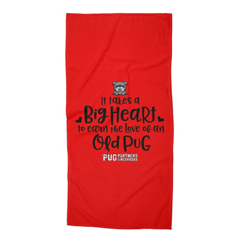 Big Heart for an Old Pug Accessories Beach Towel by Pug Partners of Nebraska