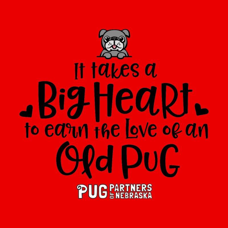 Big Heart for an Old Pug by Pug Partners of Nebraska