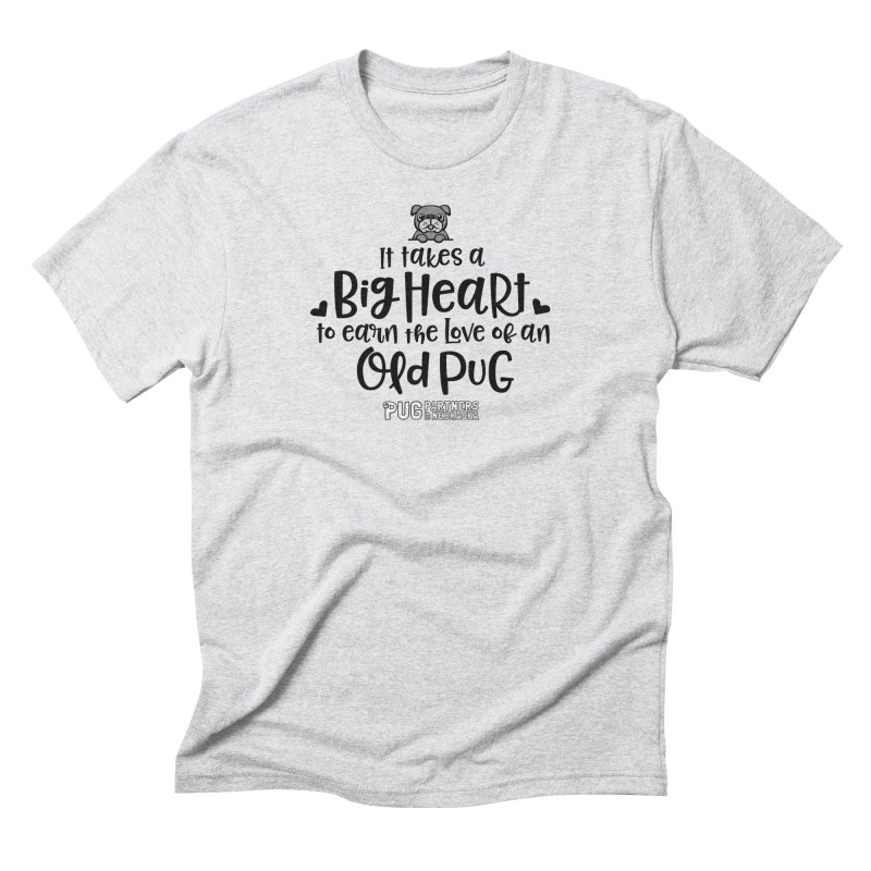 Big Heart for an Old Pug Men's Triblend T-Shirt by Pug Partners of Nebraska