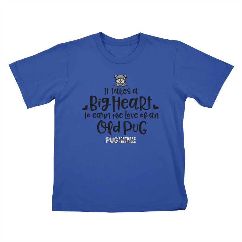 Big Heart for an Old Pug Kids T-Shirt by Pug Partners of Nebraska