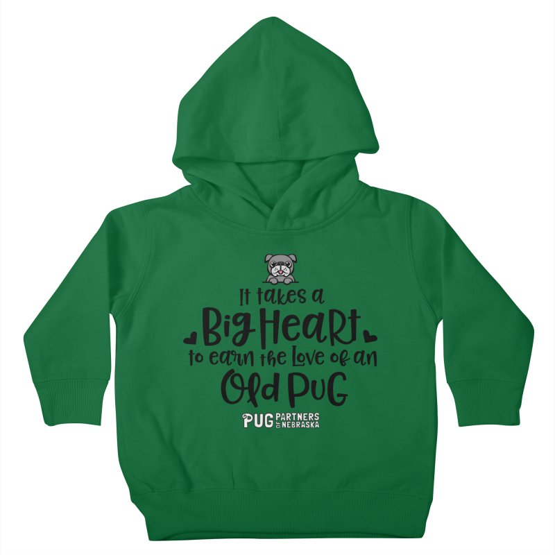 Big Heart for an Old Pug Kids Toddler Pullover Hoody by Pug Partners of Nebraska