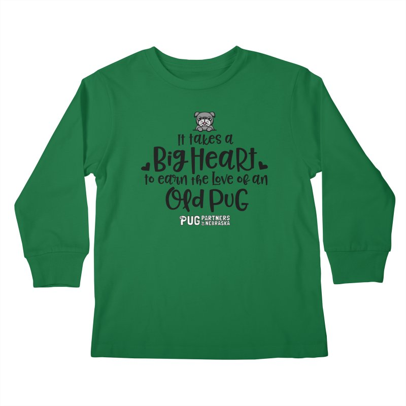 Big Heart for an Old Pug Kids Longsleeve T-Shirt by Pug Partners of Nebraska