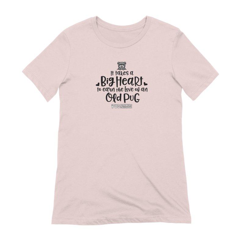 Big Heart for an Old Pug Women's Extra Soft T-Shirt by Pug Partners of Nebraska