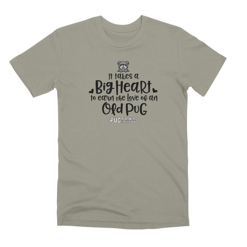 Big Heart for an Old Pug Men's Premium T-Shirt by Pug Partners of Nebraska