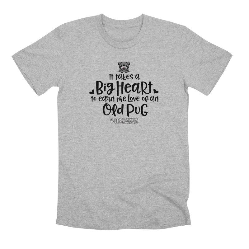 Big Heart for an Old Pug Men's Premium T-Shirt by Pug Partners of Nebraska