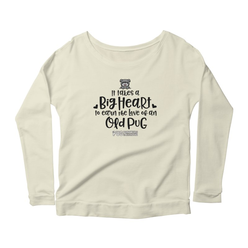 Big Heart for an Old Pug Women's Scoop Neck Longsleeve T-Shirt by Pug Partners of Nebraska